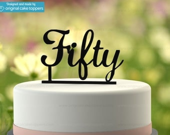 "50th Birthday Cake Topper - ""Fifty"" - BLACK - OriginalCakeToppers"
