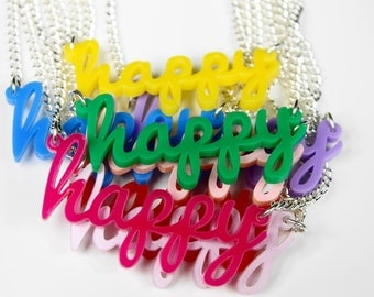 Happy Name Necklace - Laser cut acrylic - name necklace - gifts for her