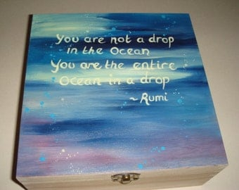 Hand painted wooden box - Rumi quote