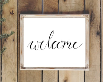 "Hand Drawn Illustration ""Welcome"" Quote, Calligraphy, Typography, Digital Download, Printable"