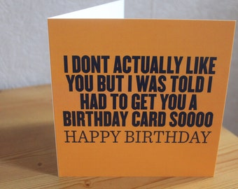 Don't really like you card