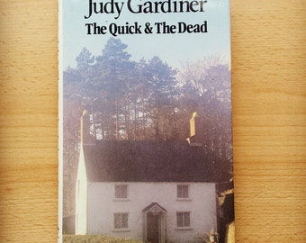 The Quick and the Dead, Judy Gardiner (1981, first)