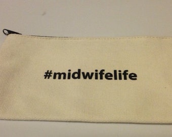 Midwife Life Clutch/Pencil Case
