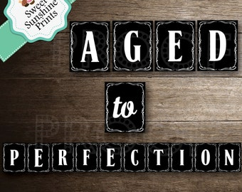 Aged to Perfection Banner - Jack Daniels - Whiskey Label- DIY - Printable - Instant Download