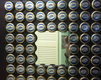 72 Miller lite bottle cap mirror.....= man cave!!!
