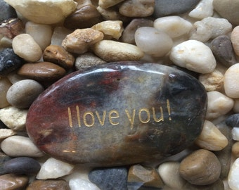 Engraved Stones / River Rocks with Inspirational Words - Gifts or Paper Weights - I Love You!