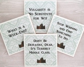 Downton Abbey Coasters Downton Abbey Tile Coasters Downton Abbey Print Downton Abbey Quotes Downton Abbey Gift Downton Abbey Present - 4
