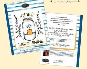 Let Your Light Shine - Soul Deep Daily Scripture Journal Download