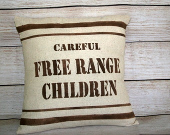 Throw Pillow,  Careful Free Range Children