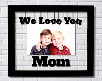 we love you mom frame mothers day floating frame photo picture frame new mother gift daughter son gift from kids mother day - Mom Frames
