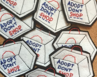 Adopt dont shop handmade embroidered patch, embroidery patches also available as brooch