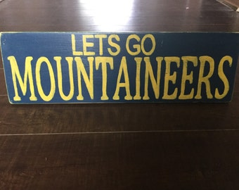 Lets Go Mountaineers 6x18 WVU Sign