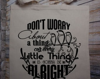 100% Cotton Tote - Don't Worry