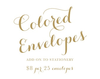 Colored envelopes add on to stationery (A2 size)