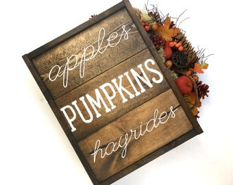 Apple Pumpkins Hayrides - Fall Handcrafted Wooden Sign