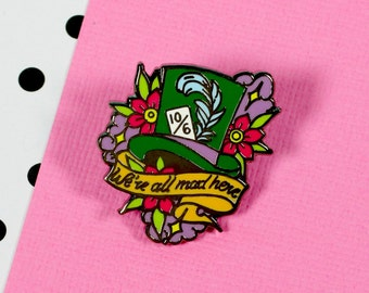 Alice 'Mad Hatter' Enamel Pin // Alice in Wonderland lapel pin, hard enamel pin // EP128