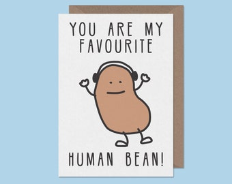 cute couples card.You Are My Favourite Human Bean. silly birthday card.cute birthday card.best friends card