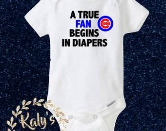 A True FAN Begins in Diapers Bodysuit, Chicago Cubs Onesie