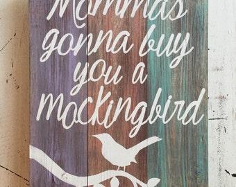 Rustic wooden Mockingbird sign