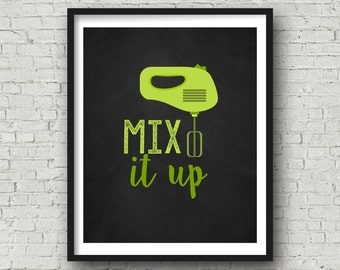 Mix It Up, Printable Wall Art, Kitchen Wall Art