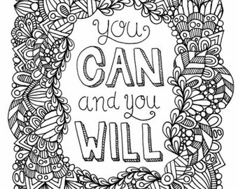 "You Can and You Will - Digital Download Coloring Page - 8 1/2"" x 11"""