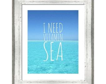 Ocean Printable Art, I need Vitamin Sea, Coastal Beach Print, Ocean Coastal Decor, Wall Art