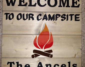 Welcome To Our Campsite Personalized Wood Sign