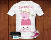 Grandma of the Birthday Girl, Peppa pig iron on transfer, Peppa pig birthday party shirt iron on transfer, printable file instant download