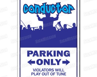 CONDUCTOR Novelty Sign gift music band orchestra railroad RR rail train travel