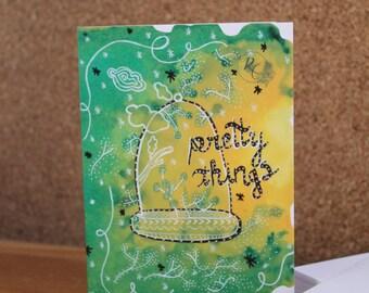 """Greeting Card """" Pretty Things """""""
