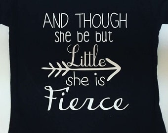 And Though She Be But Little
