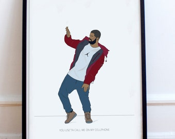 "Drake minimalist poster print- ""You use'ta call me on my cellphone"". Hotline Bling inspired fan art, Dancing Drake"