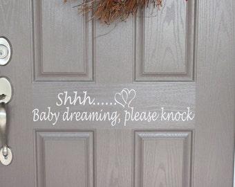 Baby Dreaming front Door Decal, Shh Baby Dreaming door decal, Baby dreaming please knock door decal, Baby dreaming please knock sticker