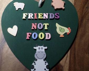 Friends not food hanging wooden heart