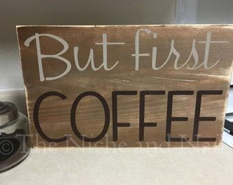 Coffee Sign, Coffee Bar Decor, Rustic Home Decor, Gift for Her, But First Coffee, Wood Sign, Farmhouse Decor, Coffee Cup Hanger