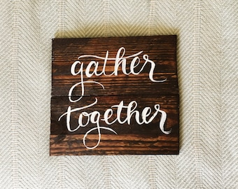 Gather Together | Reclaimed Wood Sign