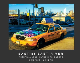 East of East River: Astoria & Long Island City, Queens