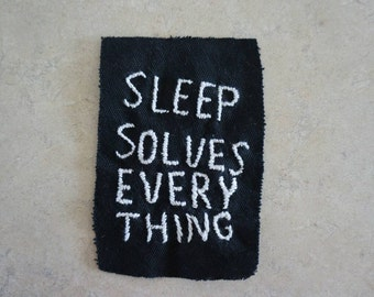 Sleep solves everything patch