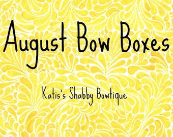 August Bow Boxes, Free Shipping, Mystry Bow, Mystry Bows