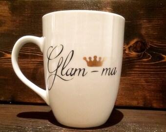 Glam-ma Hand Painted Coffee Mug