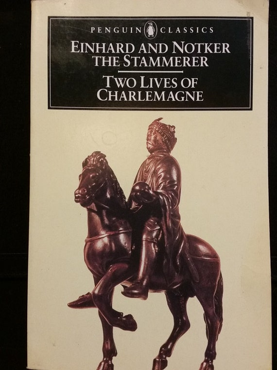 Two Lives of Charlemagne (Penguin Classics) Paperback – July 30, 1969