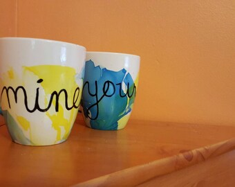 """A """"Mine"""" & """"Yours"""" Hand painted mug set"""