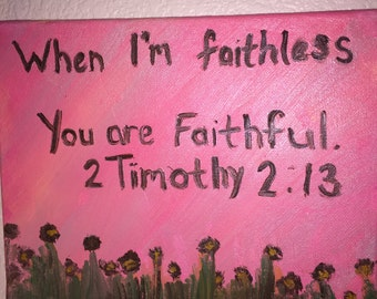 You are faithful canvas painting