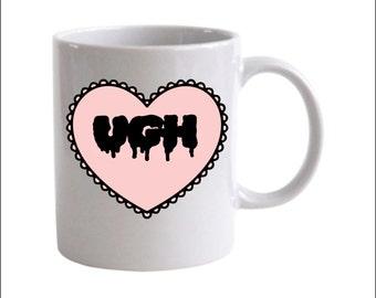 Ugh Mug  Coffee Mug
