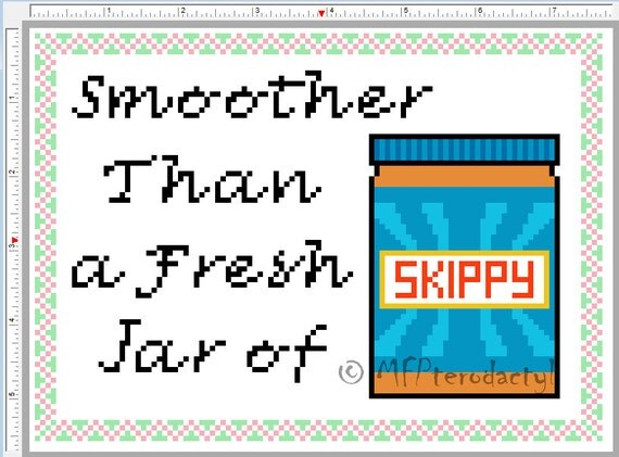Smoother than a fresh jar of skippy cross stitch pattern approx 7 5 quot x