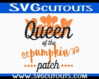 Queen Of The Pumpkin Patch Design, SVG DXF EPS Format, Files for Cutting Machines Cameo or Cricut Pumpkin Patch Halloween Cutting File
