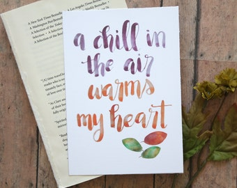 8x10 watercolored a chill in the air warms my heart digital download art print