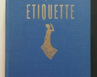 The New American Etiquette, book by Lily Haxworth Wallace, 1943, illustrated with many photographs