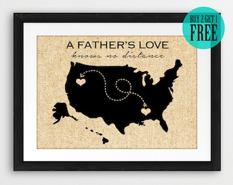 A Father's Love Knows No Distance, Personalized Father Gifts, Papa Gifts, Father's Day Gifts, Long Distance, States Map, Burlap Prints, CM85