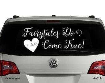 Fairytales Do Come True Car Decal ~ Wedding Window Decal ~ Wedding Car Decal ~ Custom Wedding Decal ~ Wedding Details ~ Get Away Car Decals